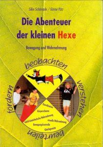 Buchtitel: Die Abenteuer der kleinen Hexe Schönrade / Pütz