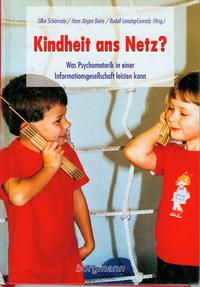 Buchtitel: Kindheit ans Netz Schönrade/Beins/Lensing-Conrady