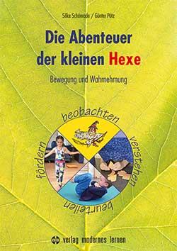 Buchtitel: Die Abenteuer der kleinen Hexe von Schönrade/Pütz