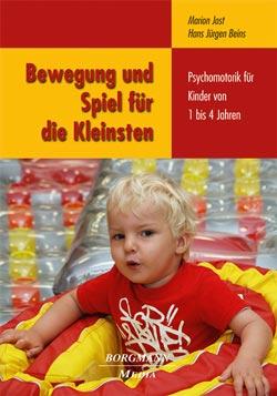 Buchtitel: Bewegung und Spiel für die Kleinsten von Marion Jost und Hans Beins