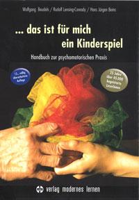 Psychomotorik Buch: Das ist für mich ein Kinderspiel von Beudels, Lensing-Conrady, Beins