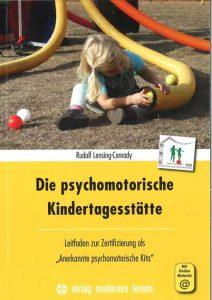 Buchtitel: Die psychomotorische Kindertagesstätte, Lensing Conrady